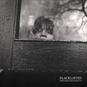 blacklisted - when people grow